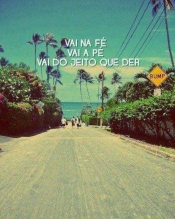 Vai na fé, vai a pé