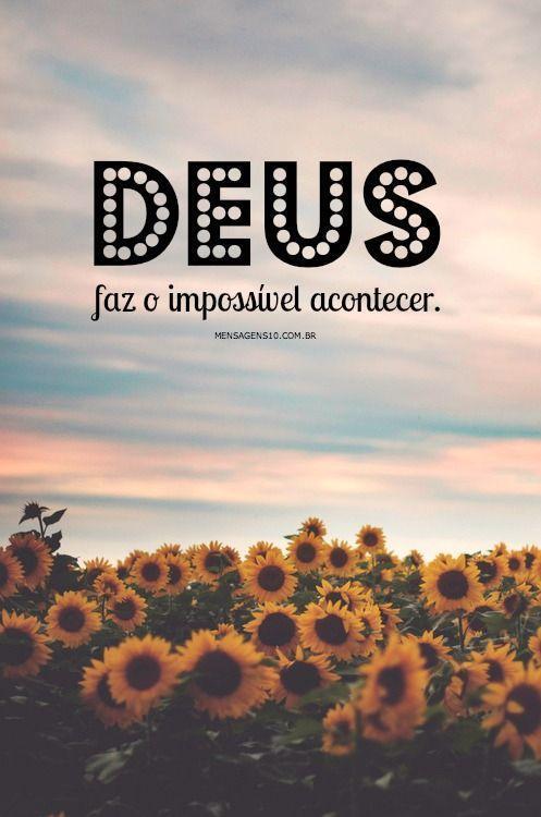 Deus faz o impossível