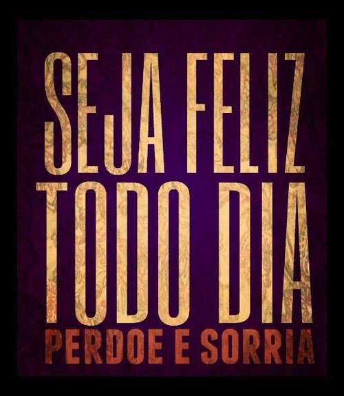 Seja feliz todo dia