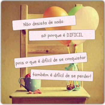 Não desista de nada