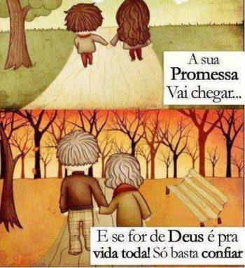 A sua promessa vai chegar
