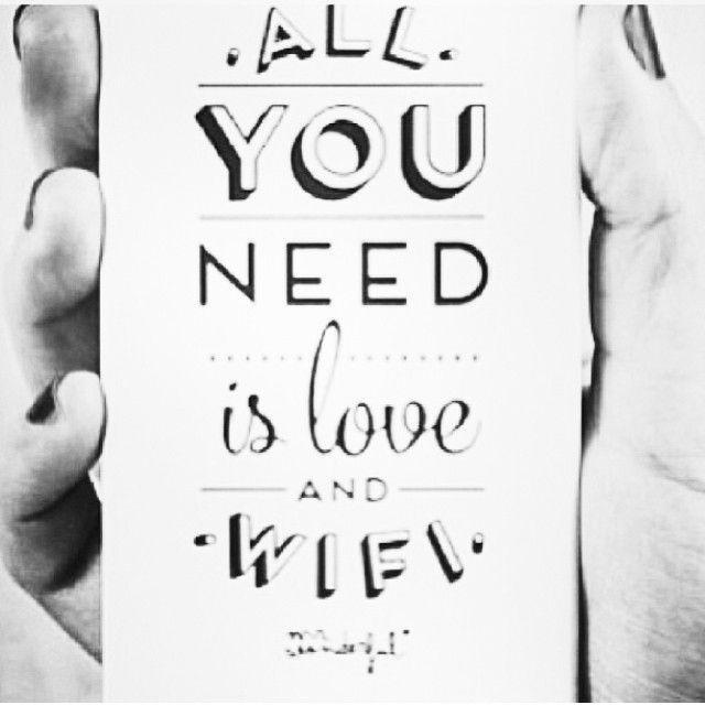 All you need: love and wifi