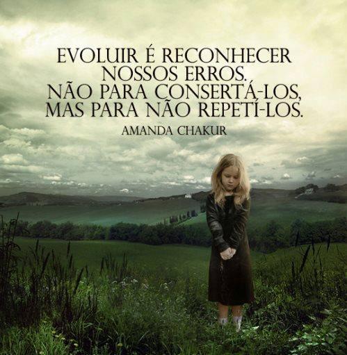 Evoluir é reconhecer nosso erros