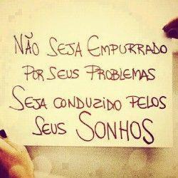Não seja empurrado por seus problemas