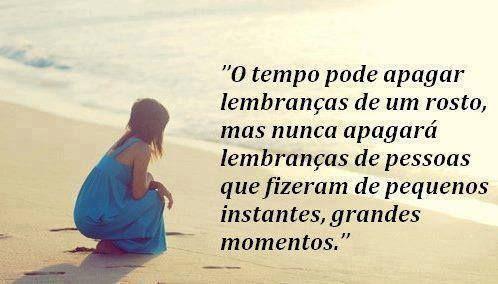 O tempo pode apagar lembranças