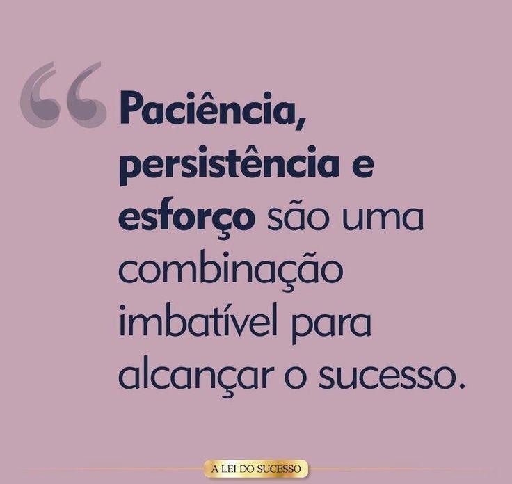 Paciência, Persistência E Esforço São Uma Combinação