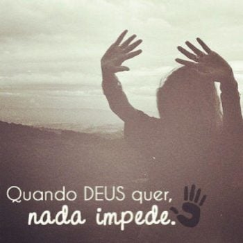 Quando Deus quer