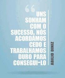 Sonham com o sucesso