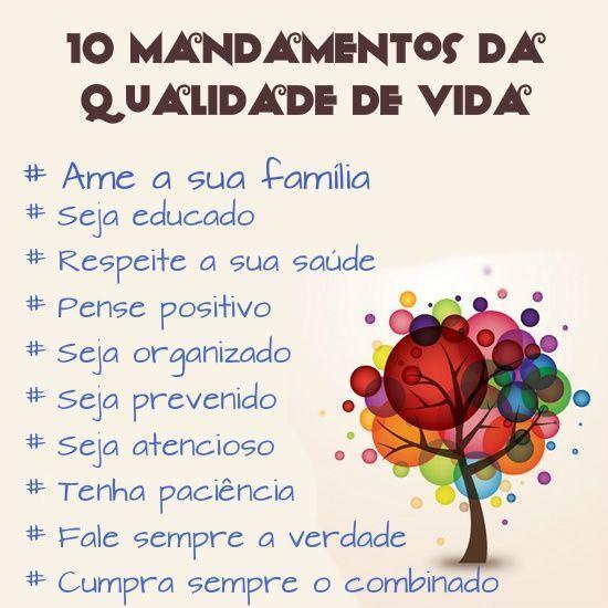 Conhecido 10 mandamentos da qualidade de vida: #Ame sua família; #Seja  YN49