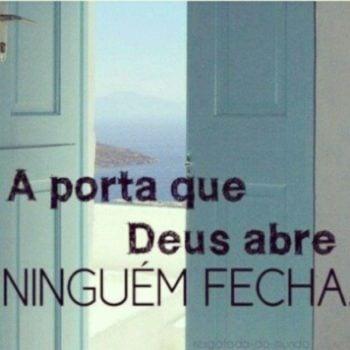 A porta que Deus abre