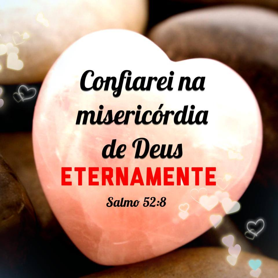 Confiarei Na Misericórdia De Deus Eternamente Salmo 528