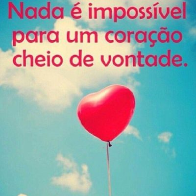 Nada é impossível
