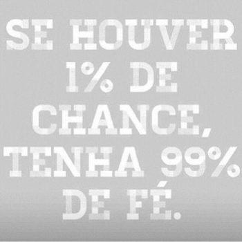Se houver 1% de chance