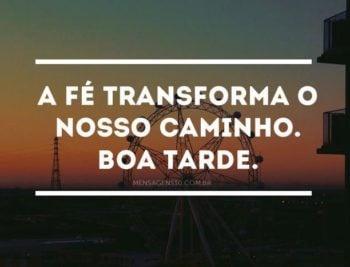 A fé transforma