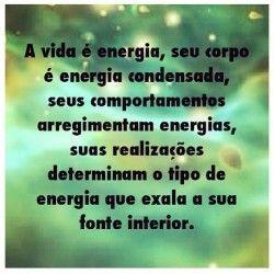 A vida é energia