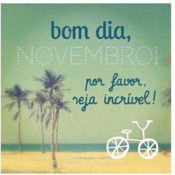 Bom dia Novembro