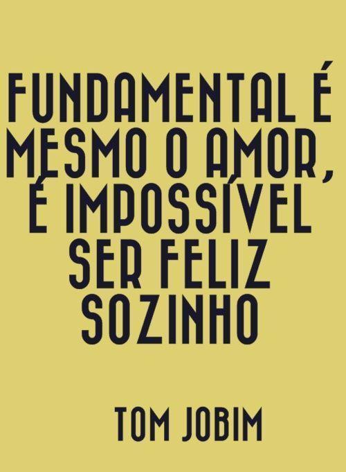 O amor…