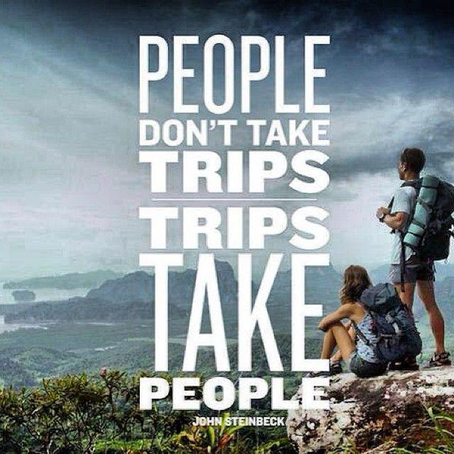 People don't take trips