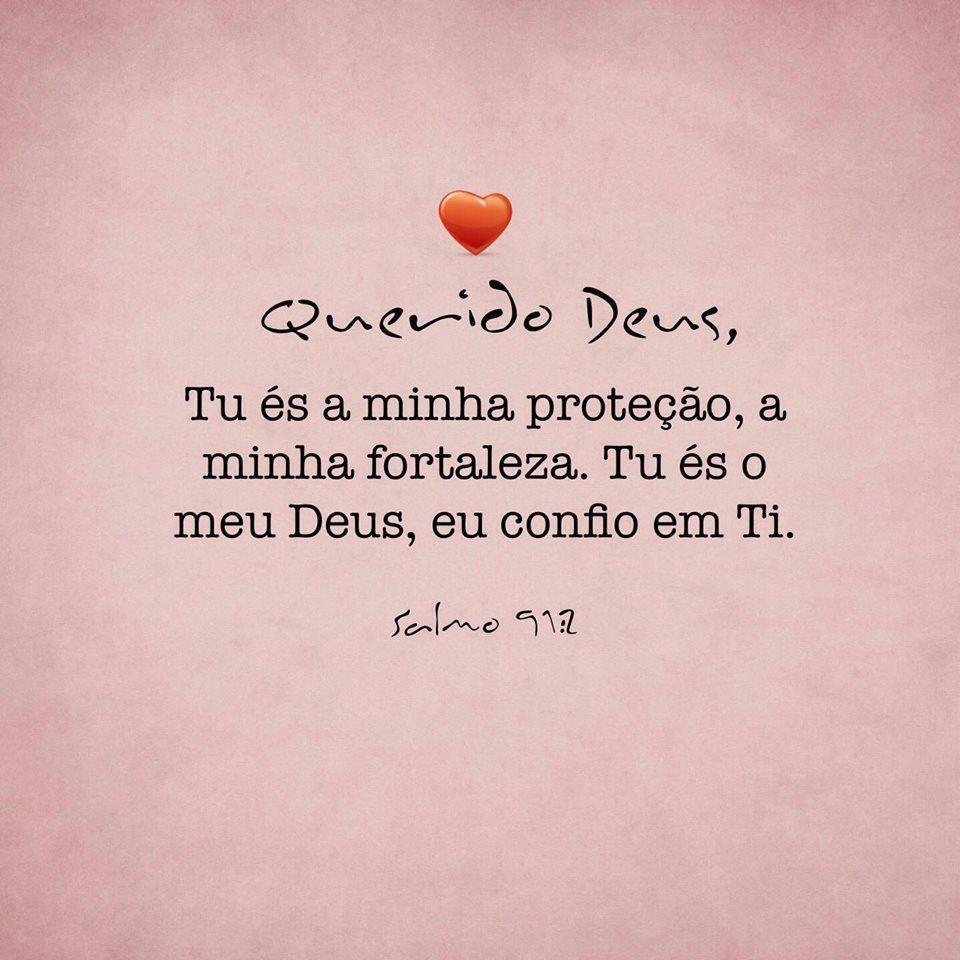 Querido Deus Tu S Minha Prote O A Minha Fortaleza Tu