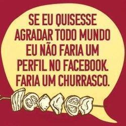 Facebook ou churrasco