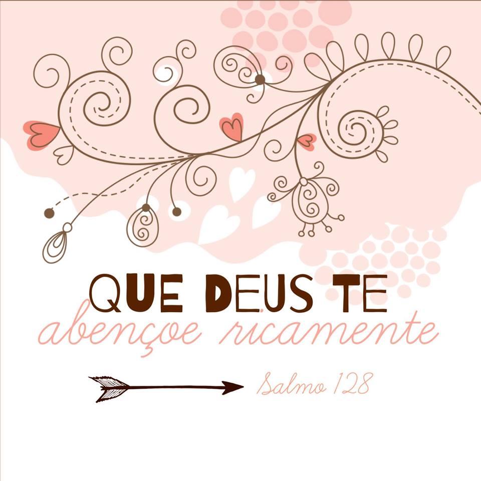 Que Deus Te Abençoe Ricamente Salmo 128