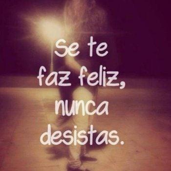 Se te faz feliz