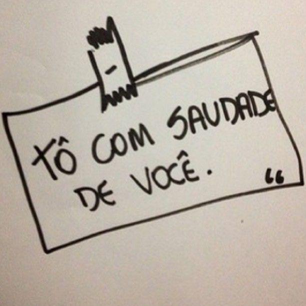 http://www.mensagens10.com.br/wp-content/uploads/2013/12/to-com-saudade.jpg