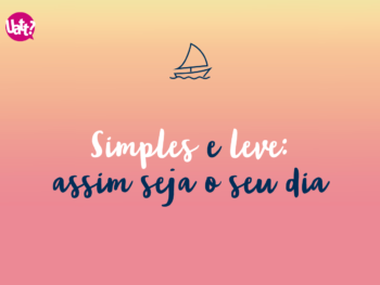 Simples e leve