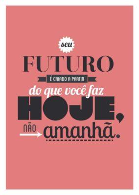 Seu futuro é criado