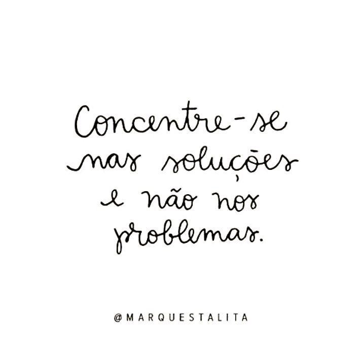 Concentre-se nas soluções