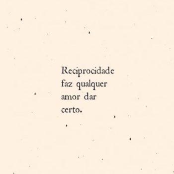 Reciprocidade faz qualquer amor