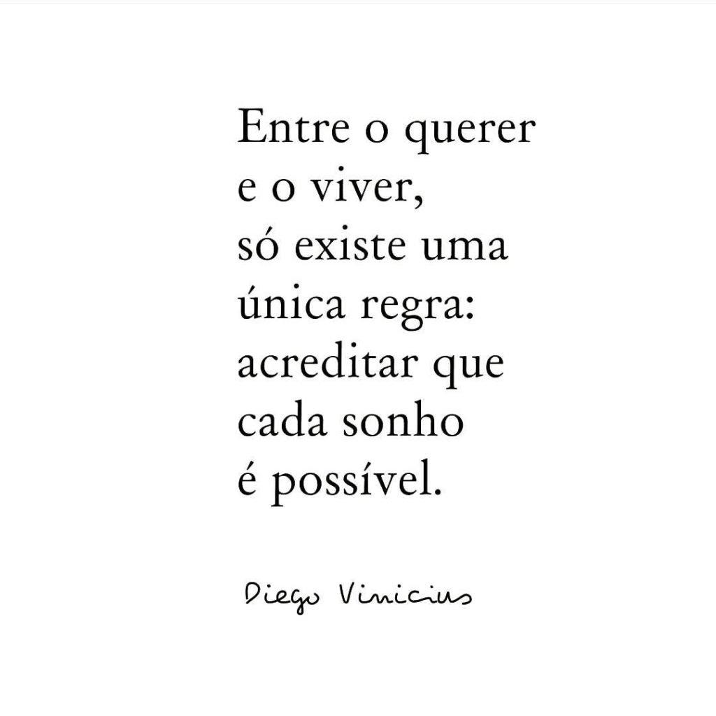 Cada sonho é possível