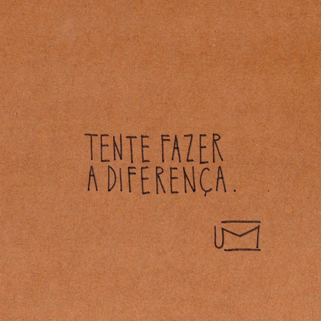 Tente fazer a diferença
