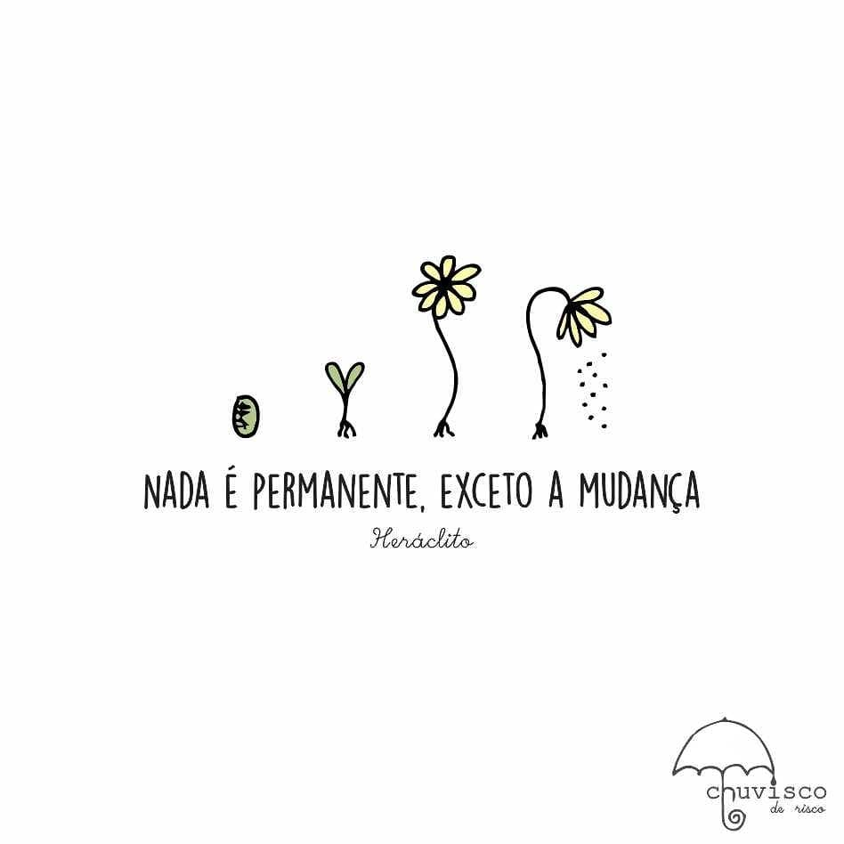 Nada é permanente