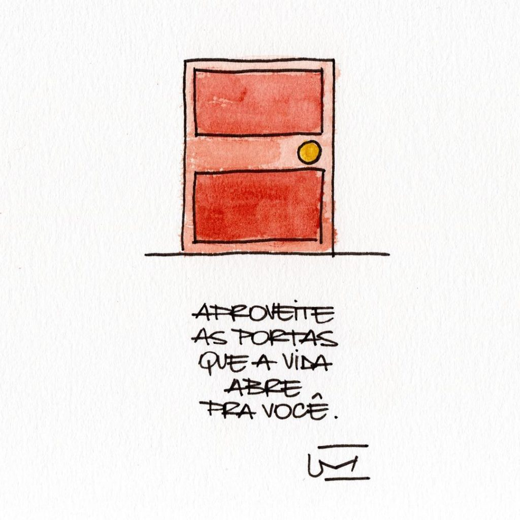 Aproveite as portas que a vida abre