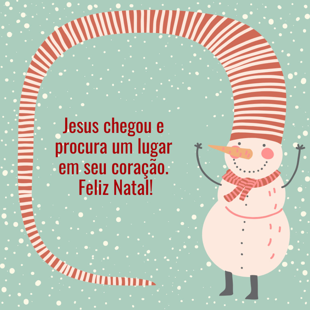 Jesus chegou