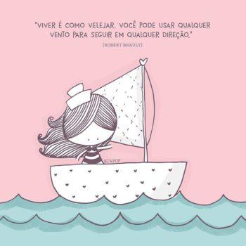 Viver é como velejar