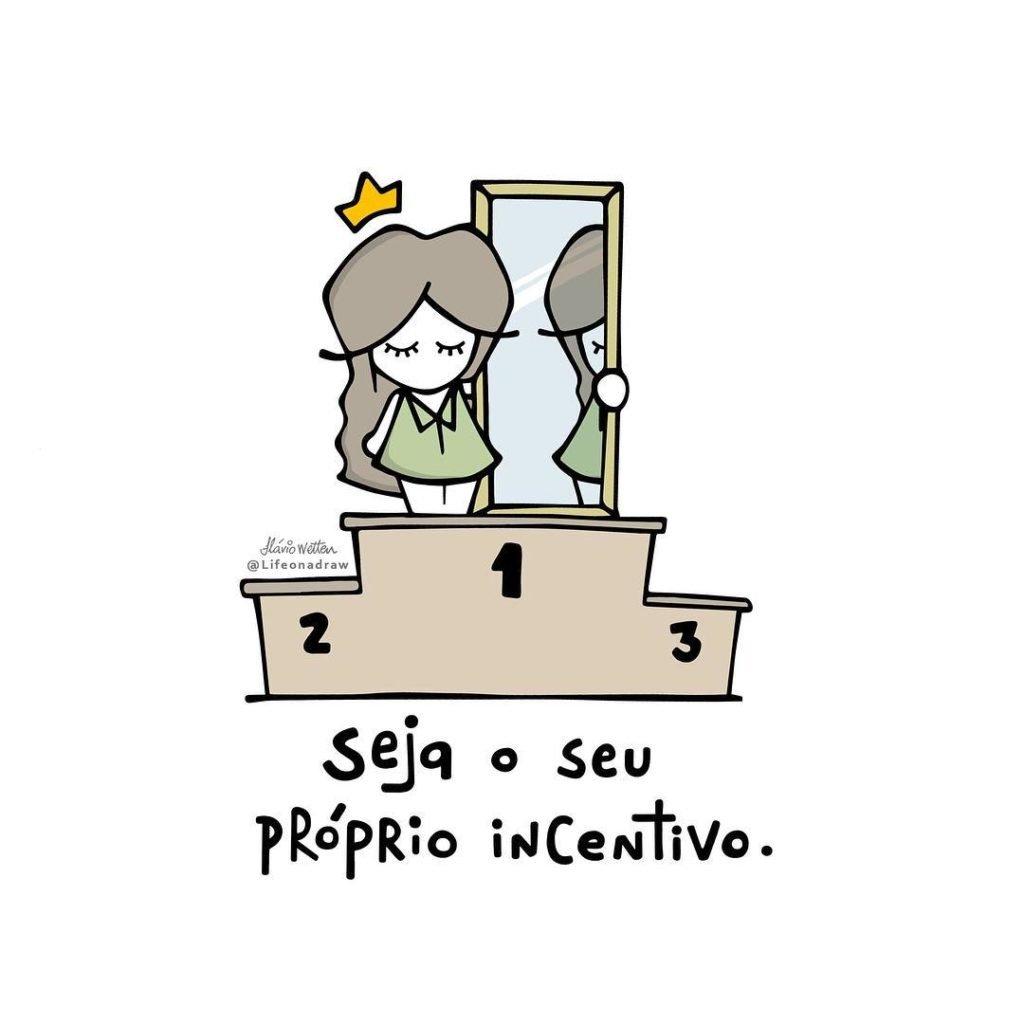 próprio incentivo