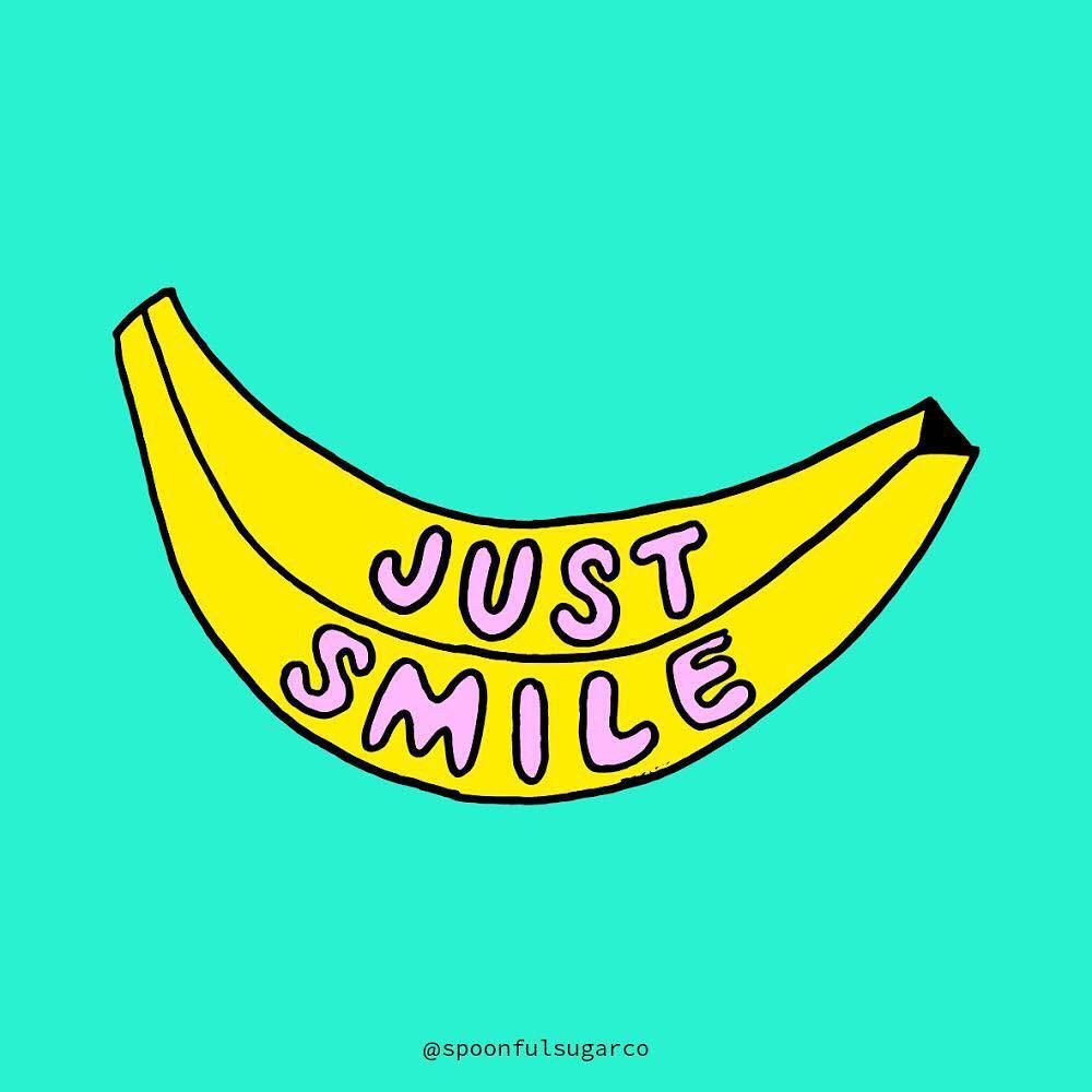 Just smile. (Apenas sorria)