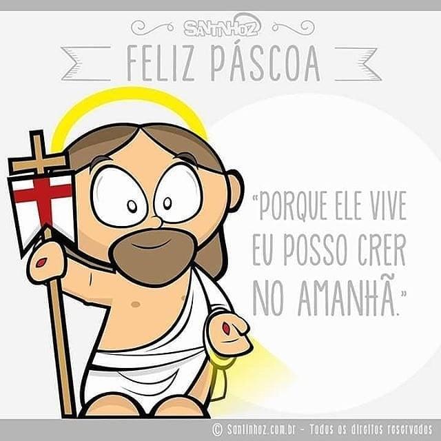 Porque Ele vive eu posso crer no amanhã! Feliz Páscoa.