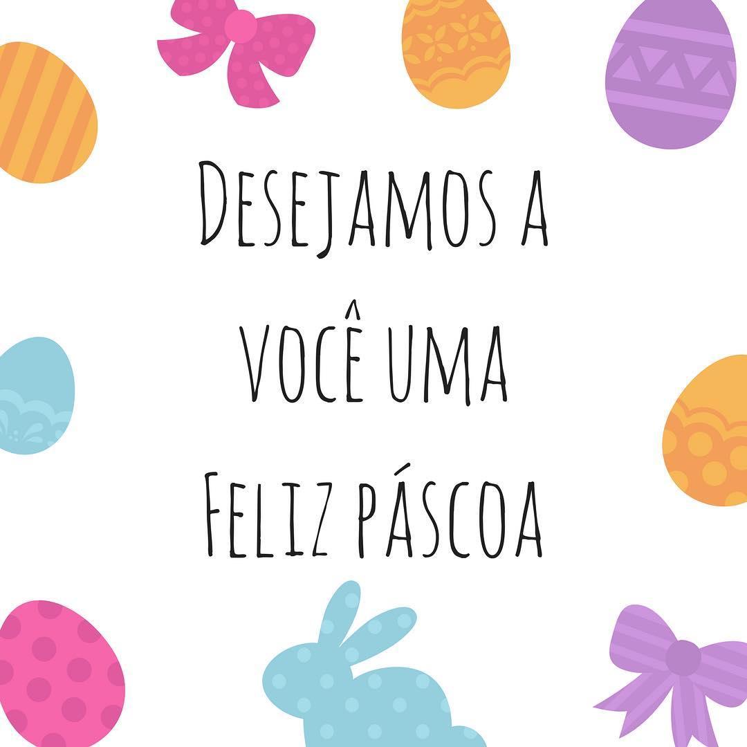 Desejamos a você uma Feliz Páscoa.