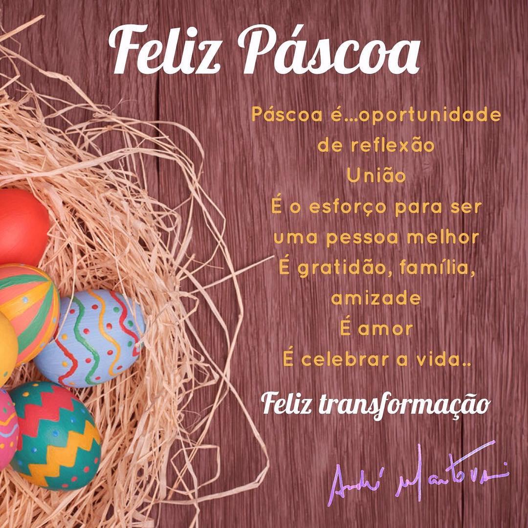 Feliz Páscoa. Páscoa é... Oportunidade de reflexãoUniãoÉ o esforço para ser uma pessoa melhorÉ gratidão, família, amizadeÉ amorÉ celebrar a vidaFeliz transformação
