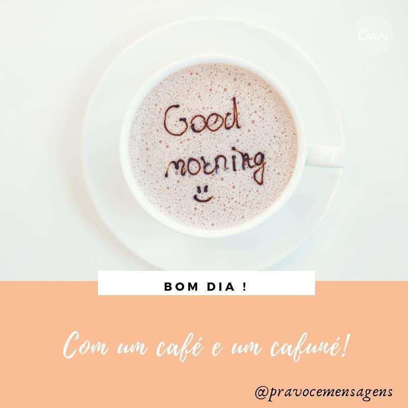 Bom dia! Com um café e um cafuné!