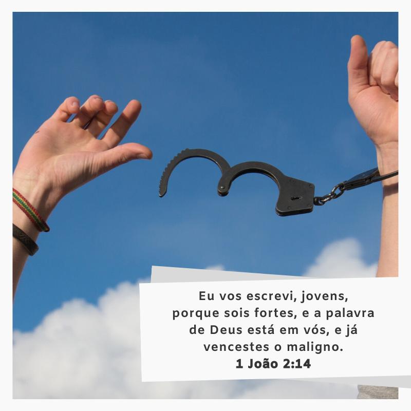 Eu vos escrevi, jovens, porque sois fortes, e a palavra de Deus está em vós, e já vencestes o maligno.